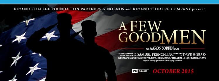 A Few Good Men Keyano Theater Fort McMurray