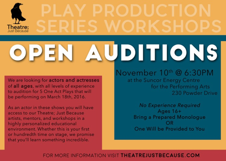 Auditions Theatre Just Because Fort McMurray